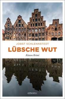 Jobst Schlennstedt: Lübsche Wut, Buch