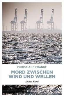 Christiane Franke: Mord zwischen Wind und Wellen, Buch