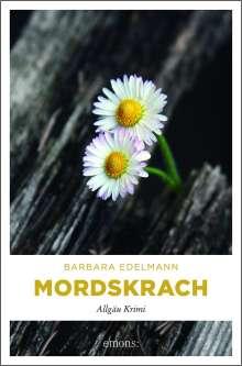 Barbara Edelmann: Mordskrach, Buch