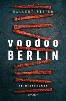 Peter Gallert: Voodoo Berlin, Buch