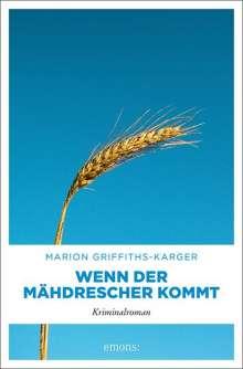 Marion Griffiths-Karger: Wenn der Mähdrescher kommt, Buch