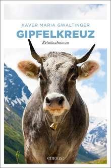 Xaver Maria Gwaltinger: Gipfelkreuz, Buch