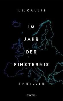 I. L. Callis: Im Jahr der Finsternis, Buch