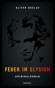 Oliver Buslau: Feuer im Elysium, Buch