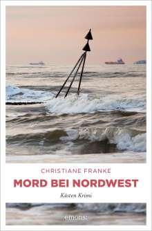 Christiane Franke: Mord bei Nordwest, Buch