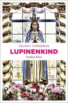 Helmut Vorndran: Lupinenkind, Buch