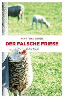 Martina Aden: Der falsche Friese, Buch