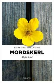 Barbara Edelmann: Mordskerl, Buch