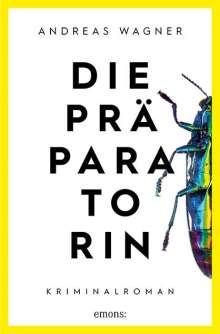 Andreas Wagner: Die Präparatorin, Buch