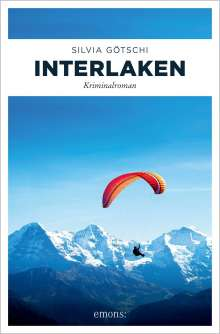 Silvia Götschi: Interlaken, Buch