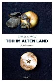 Daniel E. Palu: Tod im Alten Land, Buch