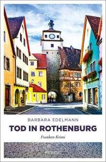Barbara Edelmann: Tod in Rothenburg, Buch