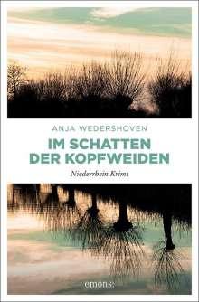 Anja Wedershoven: Im Schatten der Kopfweiden, Buch