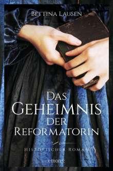 Bettina Lausen: Das Geheimnis der Reformatorin, Buch