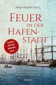 Anja Marschall: Feuer in der Hafenstadt, Buch