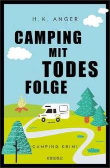 H. K. Anger: Camping mit Todesfolge, Buch