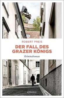 Robert Preis: Der Fall des Grazer Königs, Buch