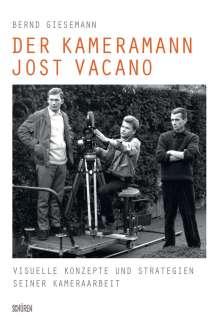 Bernd Giesemann: Der Kameramann Jost Vacano, Buch