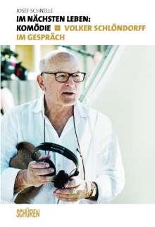 Josef Schnelle: Im nächsten Leben: Komödie, Buch