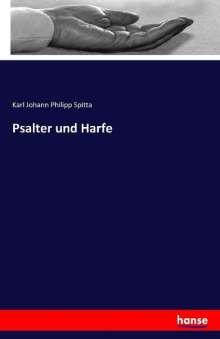Karl Johann Philipp Spitta: Psalter und Harfe, Buch