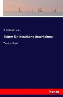 R. Gottschall: Blätter für literarische Unterhaltung, Buch