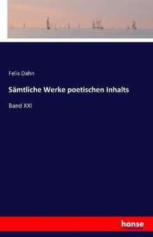 Felix Dahn: Sämtliche Werke poetischen Inhalts, Buch