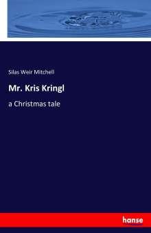 Silas Weir Mitchell: Mr. Kris Kringl, Buch