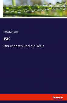 Otto Meissner: Isis, Buch