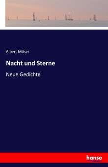 Albert Möser: Nacht und Sterne, Buch