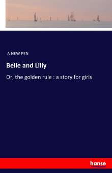 A New Pen: Belle and Lilly, Buch