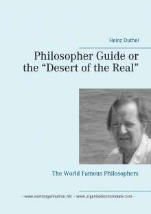 """Heinz Duthel: Philosopher Guide or the """"Desert of the Real"""", Buch"""