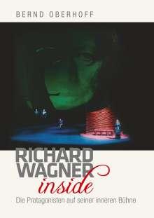 Bernd Oberhoff: Richard Wagner inside, Buch