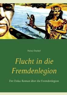 Heinz Duthel: Flucht in die Fremdenlegion, Buch