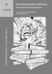 Michael Arnold: Die Homöopathie-Wahrheit. Eine (selbst)kritische Betrachtung, Buch