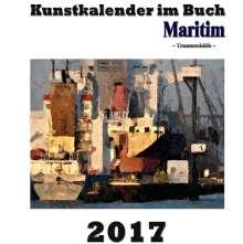 Pierre Sens: Kunstkalender im Buch Maritim 2017, Buch