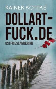 Rainer Kottke: dollart-fuck.de, Buch