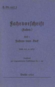 H.Dv. 465/3 Fahrvorschrift - Heft 3 - Fahren vom Bock, Buch