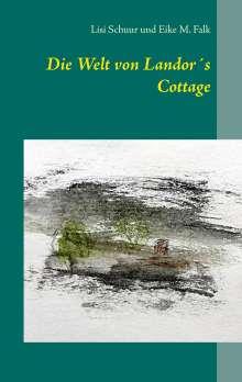 Lisi Schuur: Die Welt von Landor´s Cottage, Buch