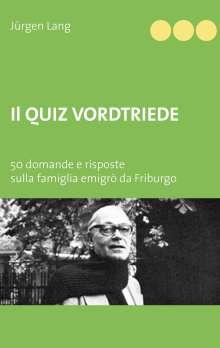 Jürgen Lang: Il Quiz Vordtriede, Buch