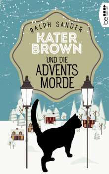 Ralph Sander: Kater Brown und die Adventsmorde, Buch