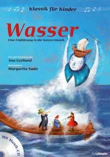 Ana Gerhard: Klassik für Kinder: Wasser, Buch
