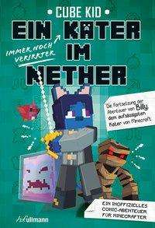 Cube Kid: Ein (immer noch verirrter) Kater im Nether, Buch