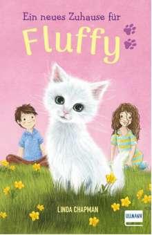 Linda Chapman: Ein neues Zuhause für Fluffy, Buch