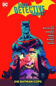 Peter J. Tomasi: Batman - Detective Comics 08: Die Batman-Cops, Buch