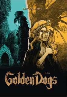 Stéphan Desberg: Golden Dogs 04 - Vier, Buch