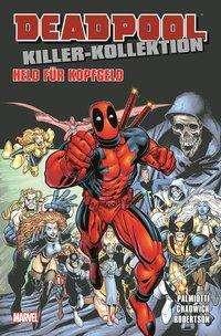 Christopher Priest: Deadpool Killer-Kollektion, Buch