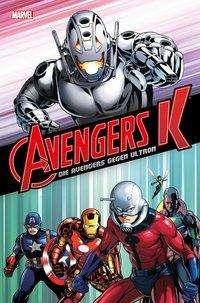 Jim Zub: Avengers K: Die Avengers gegen Ultron, Buch