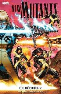 Zeb Wells: New Mutants: Die Rückkehr, Buch
