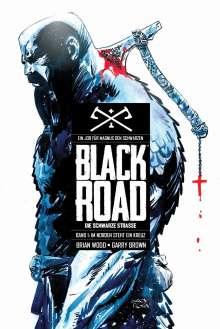 Brian Wood: Black Road - Die Schwarze Straße, Buch