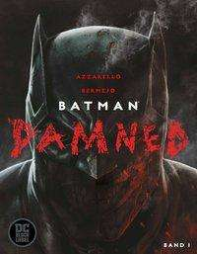Brian Azzarello: Batman: Damned, Buch